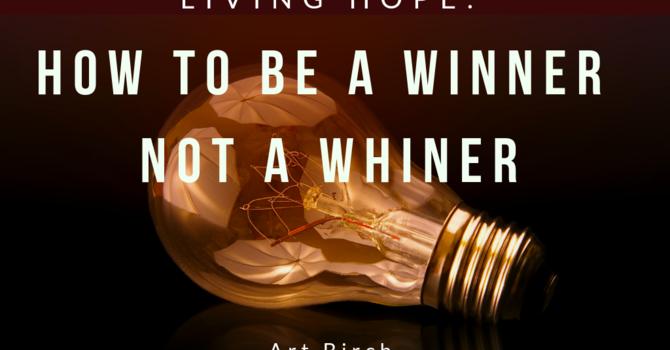 How to Be Winner Not a Winner