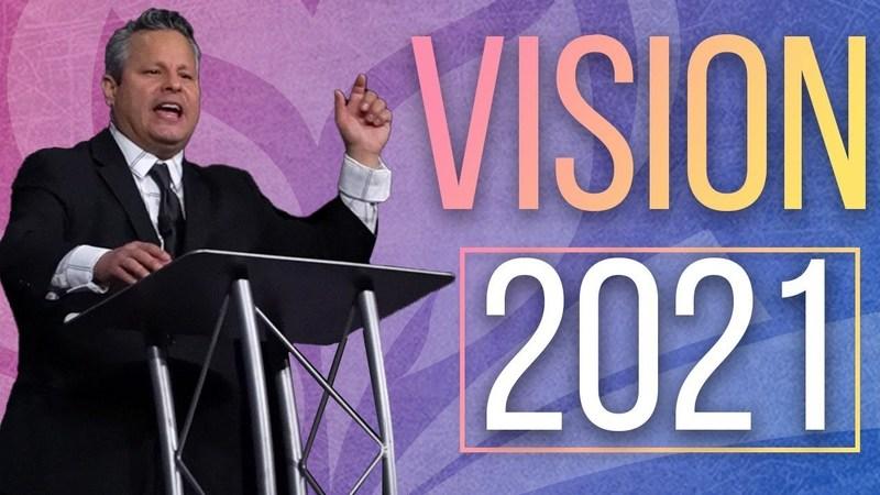 Vision 2021 | Pastor Tim Zuniga