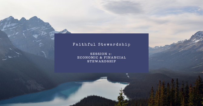 Economic & Financial Stewardship