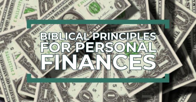 Biblical Principles for Personal Finances