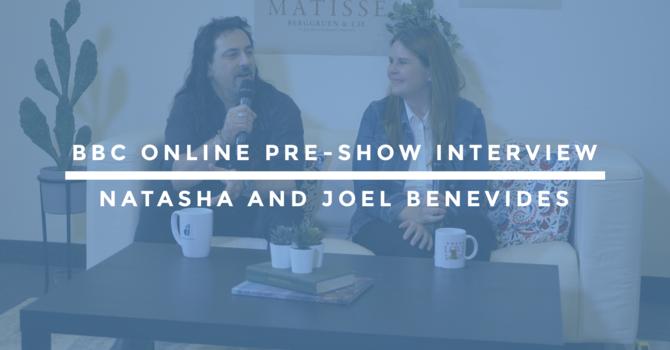 BBC Online Pre-Show Interview | Natasha and Joel Benevides image