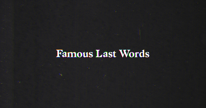 "Famous Last Words: ""I Thirst."" - Week 5 image"