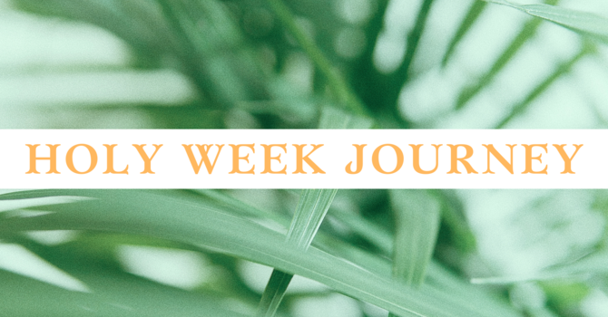 Holy Week Events - Starting Thursday! image