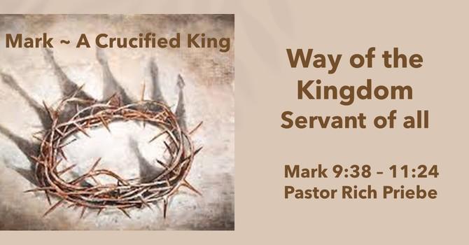 Jesus - Way to the Kingdom, Servant of All