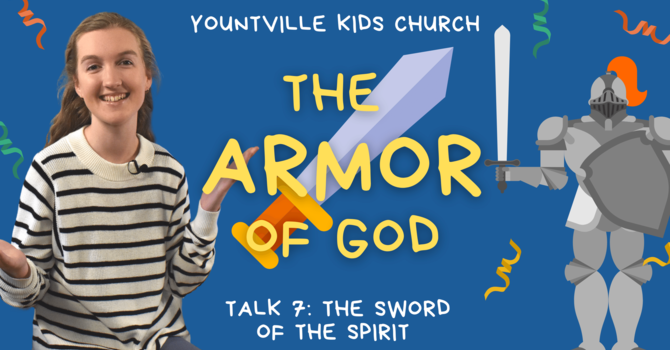 7. The Sword of the Spirit
