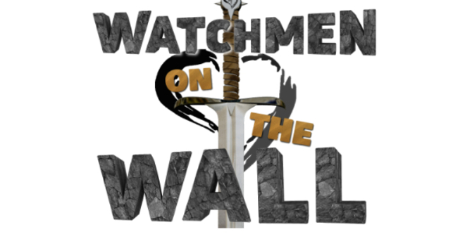 Watchmen on the Wall