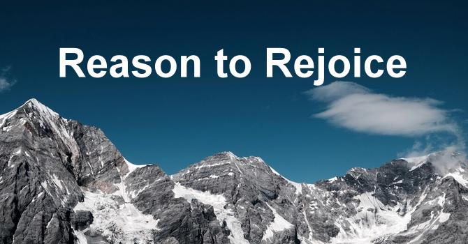 Reason to Rejoice
