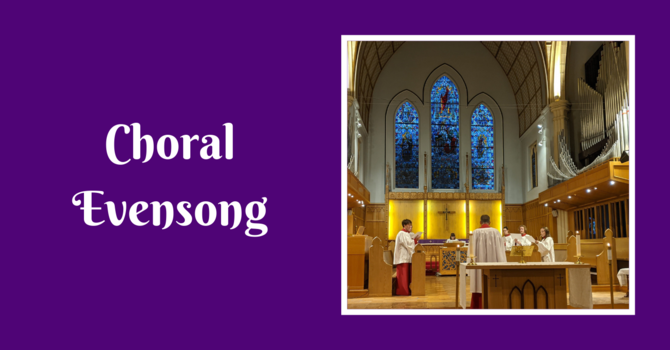 Choral Evensong - March 21, 2021 image