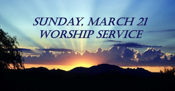 Sunday, March 21 Worship Service image