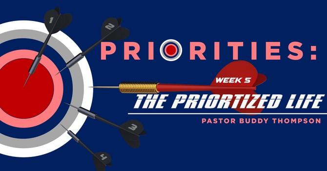 Priorities:  The Prioritized Life