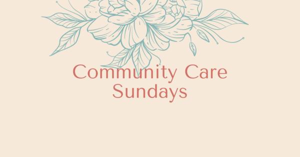 Community Care Sundays