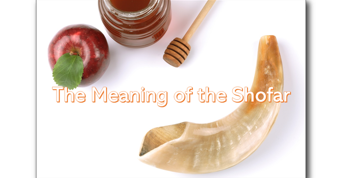 The Meaning of the Shofar