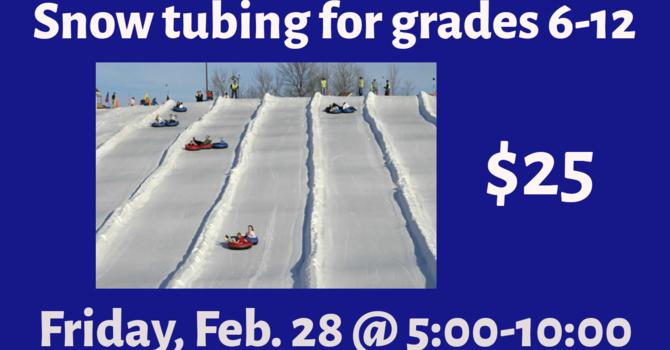Snow Tubing  - Grades 6-12