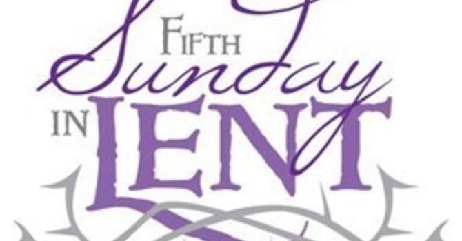 Lent 5