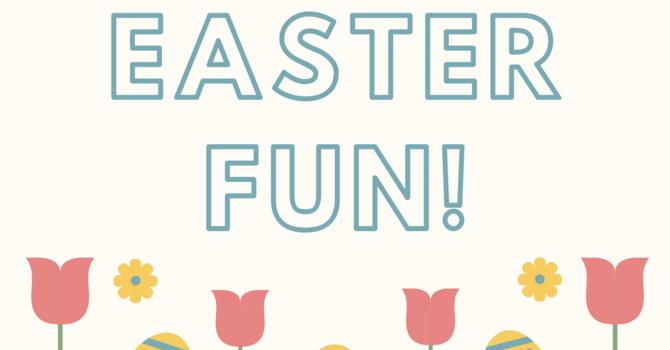 Easter Fun! image
