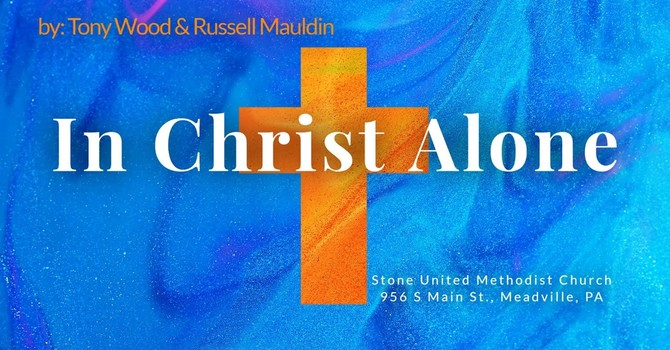 In Christ Alone Easter Musical image