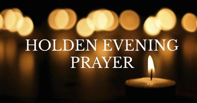 Holden Evening Prayer Service