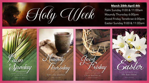 Join us For Holy Week Services!