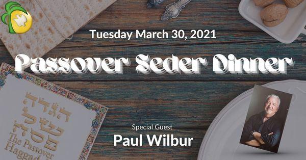Passover Seder Dinner with Paul Wilbur