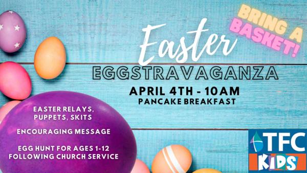 TFC Kids Easter Eggstravaganza