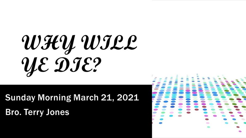 Why Will Ye Die?