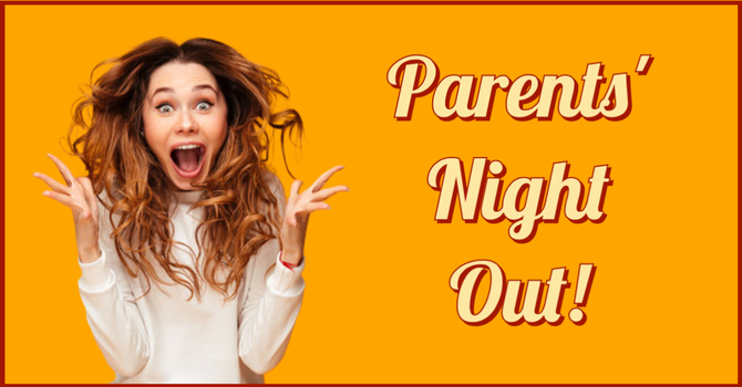 Parents Night Out