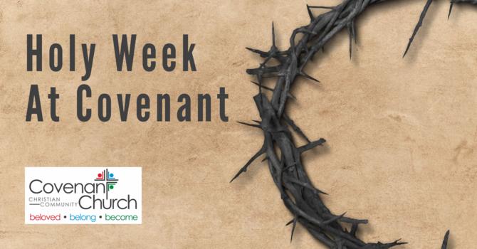 Holy Week At Covenant image