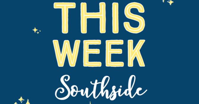 This Week at Southside (3.28.21) image