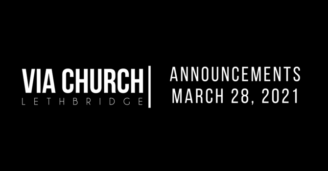 Announcements - March 28, 2021 image