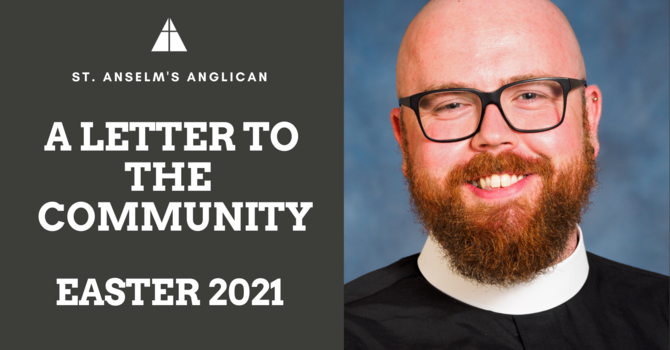 A Letter to The Community: Easter 2021 image