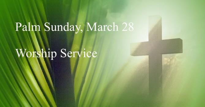 Palm Sunday, March 28 Worship Service image