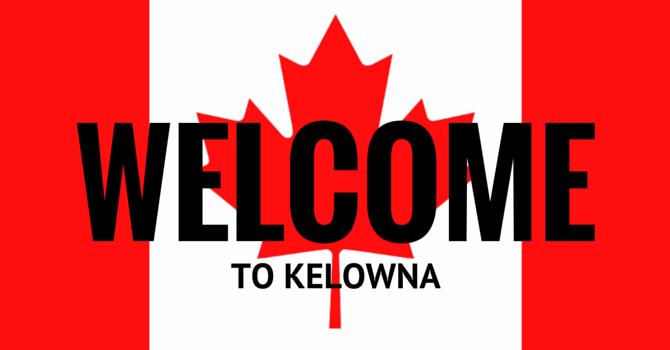 Welcome To Kelowna!   image