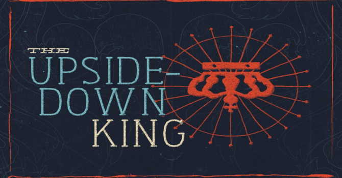 The Upside Down King