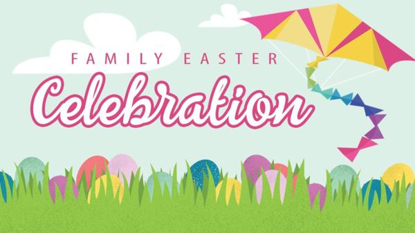 Family Easter Celebration