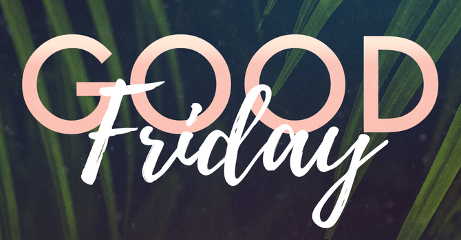 Good Friday Online Service image