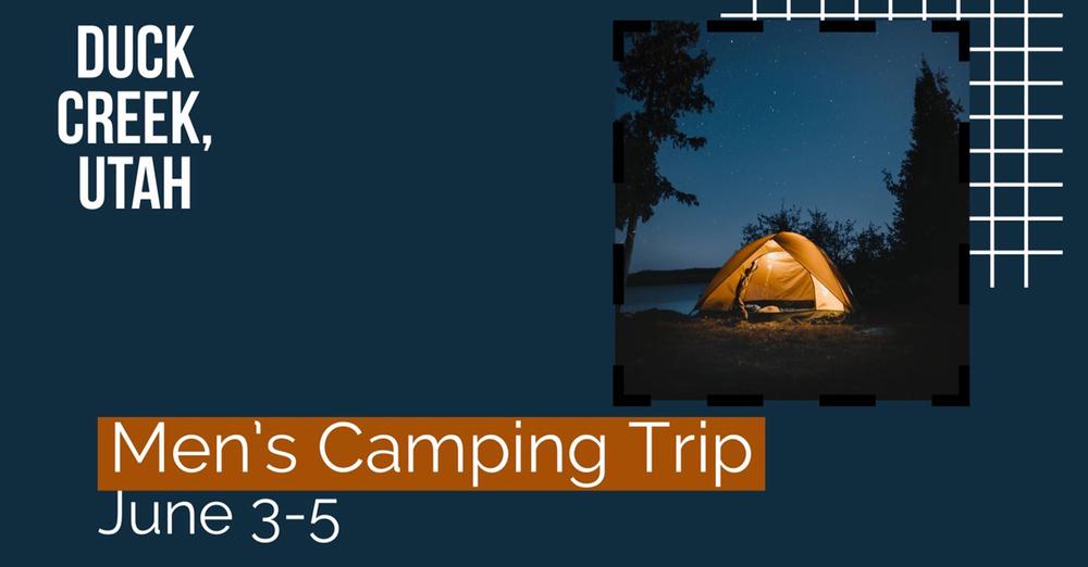 Oasis Men's Camping Trip