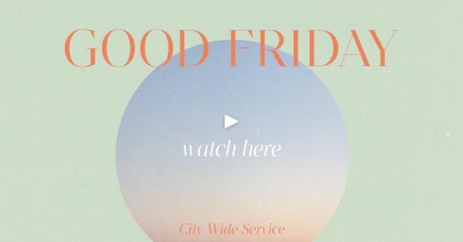 Good Friday City-Wide Service image