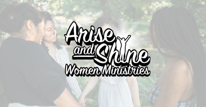 Arise & Shine Women's Ministry