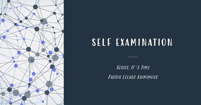 It's Time: Self Examination