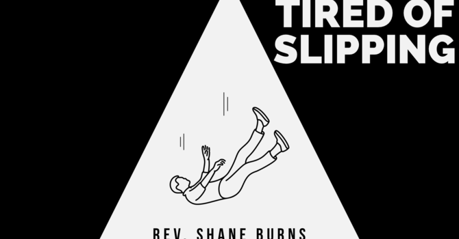 Tired of Slipping