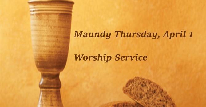 Maundy Thursday, April 1 Worship Service image