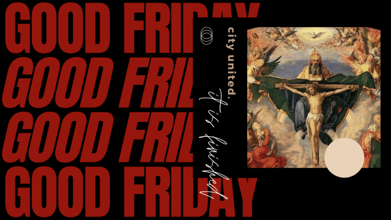 GOOD FRIDAY   It is finished.