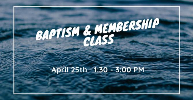 Baptism & Membership Class image