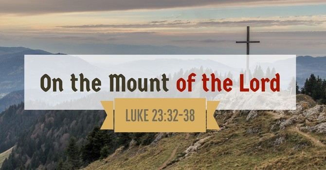On the Mount of the Lord