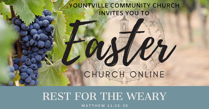 Easter Service - Rest for the Weary