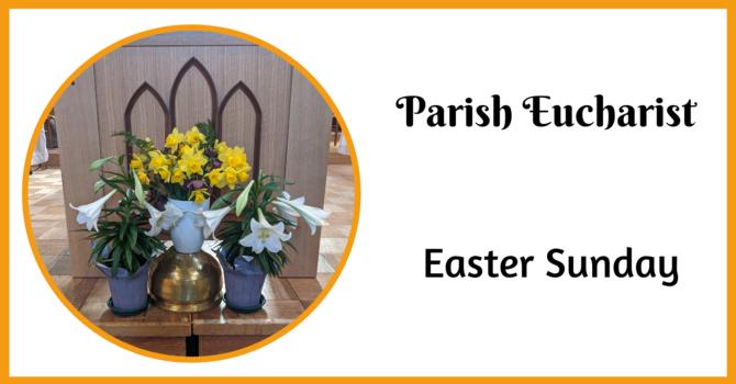Parish Eucharist - April 4, 2021 image