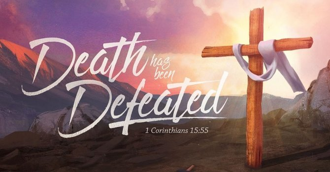 Death Defeated: The Empty Tomb