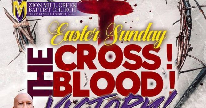 The Cross! The Blood! The Victory!