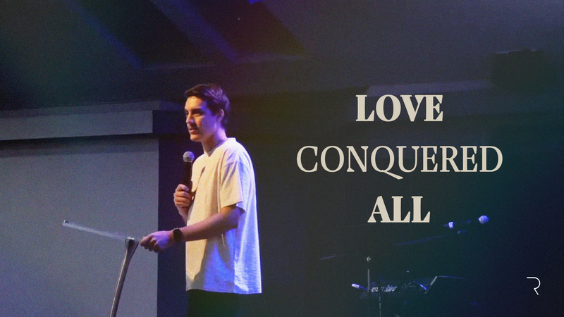 Love Conquered All