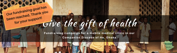 Diocese of Ho mobile medical clinic fundraising is complete!
